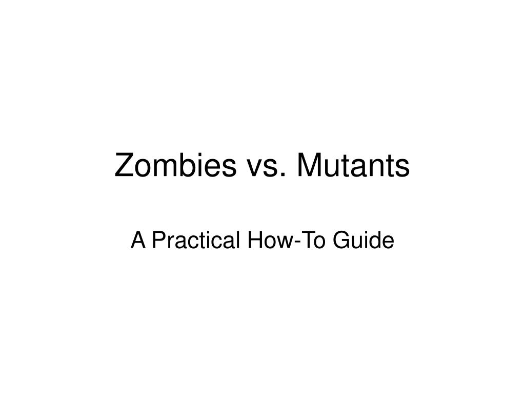 zombies vs mutants l.