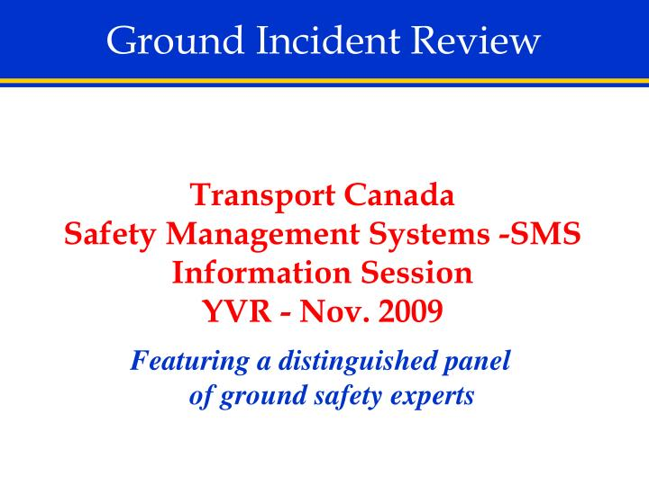 Ground Incident Review