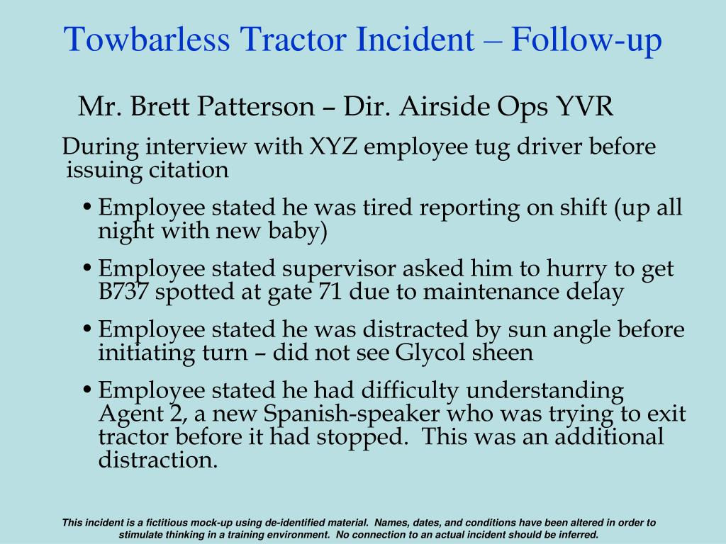 Towbarless Tractor Incident – Follow-up
