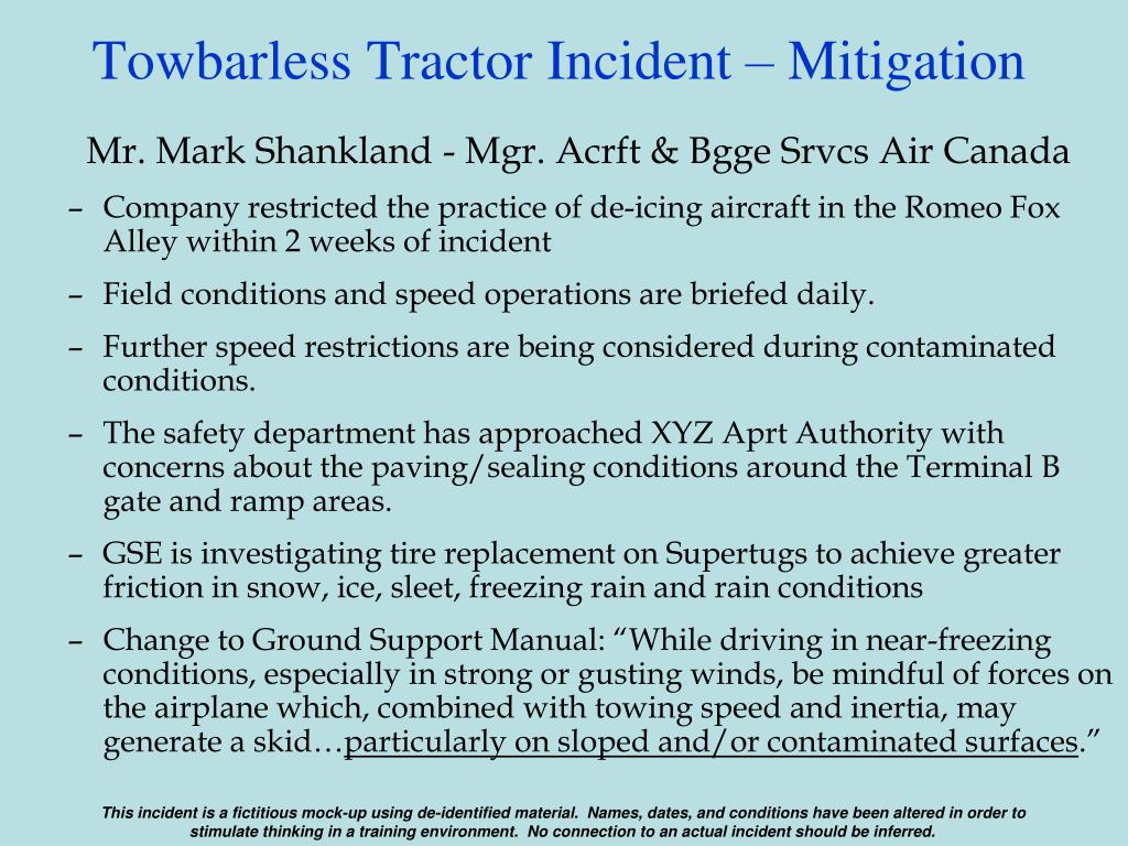 Towbarless Tractor Incident – Mitigation