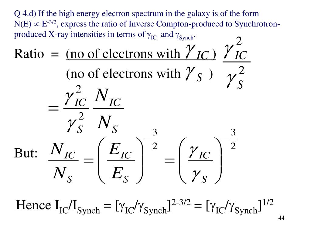 Q 4.d) If the high energy electron spectrum in the galaxy is of the form