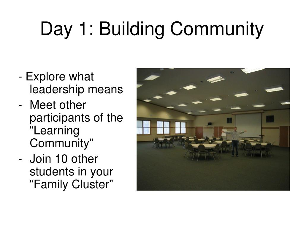 Day 1: Building Community