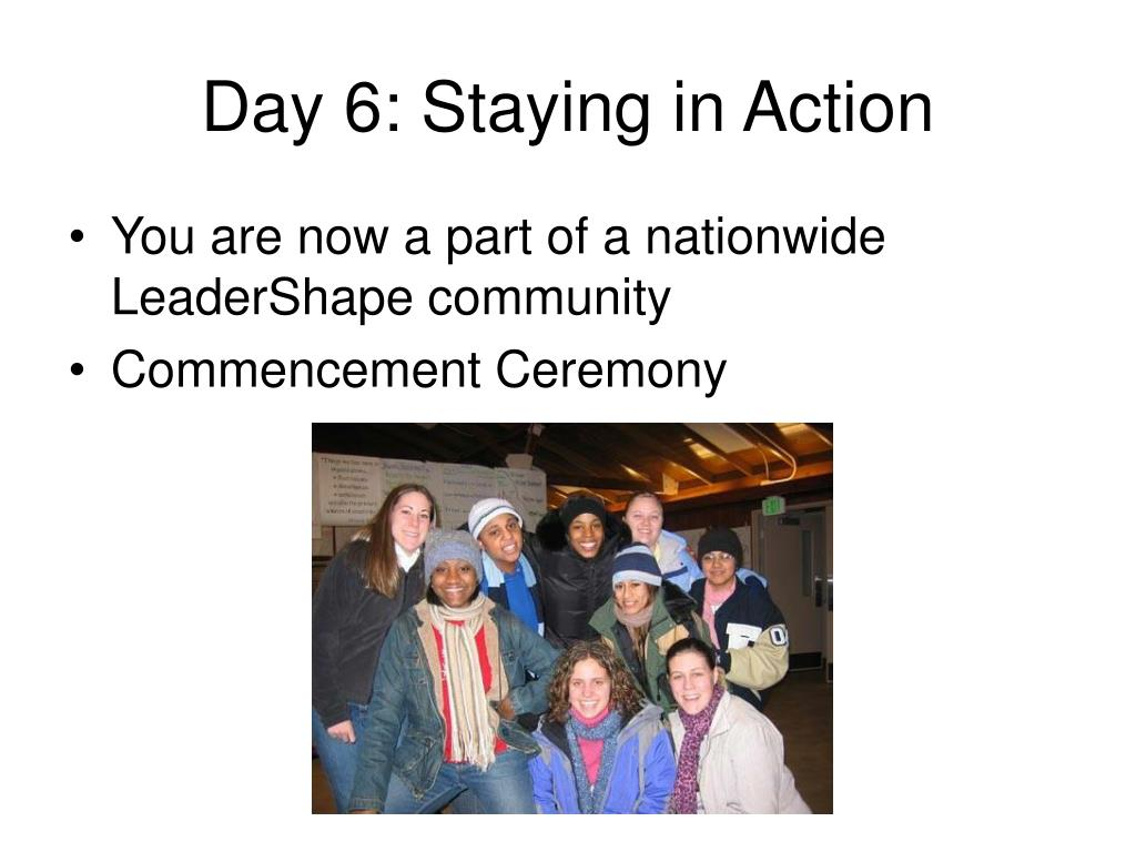 Day 6: Staying in Action