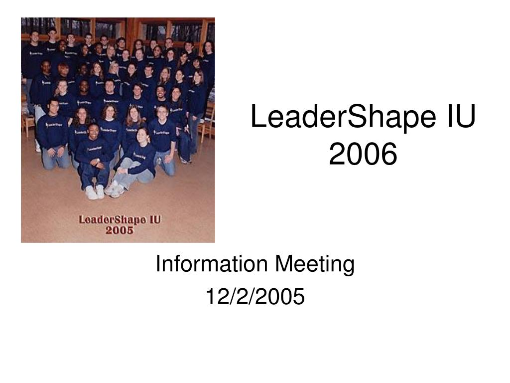 leadershape iu 2006 l.