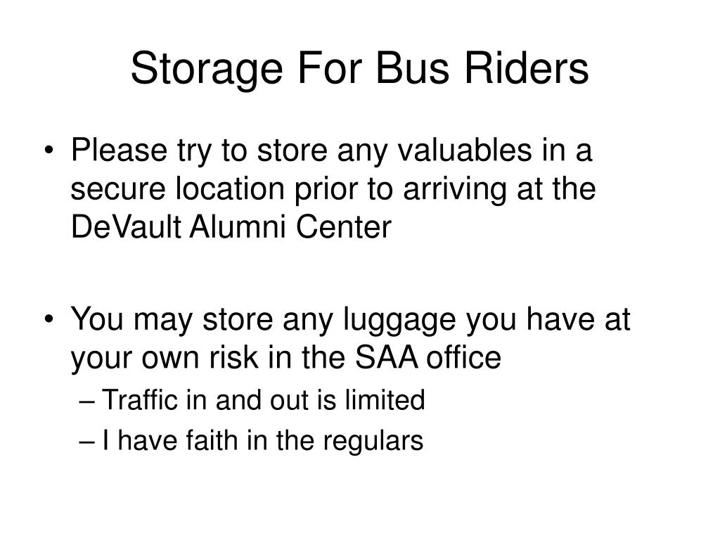 Storage For Bus Riders