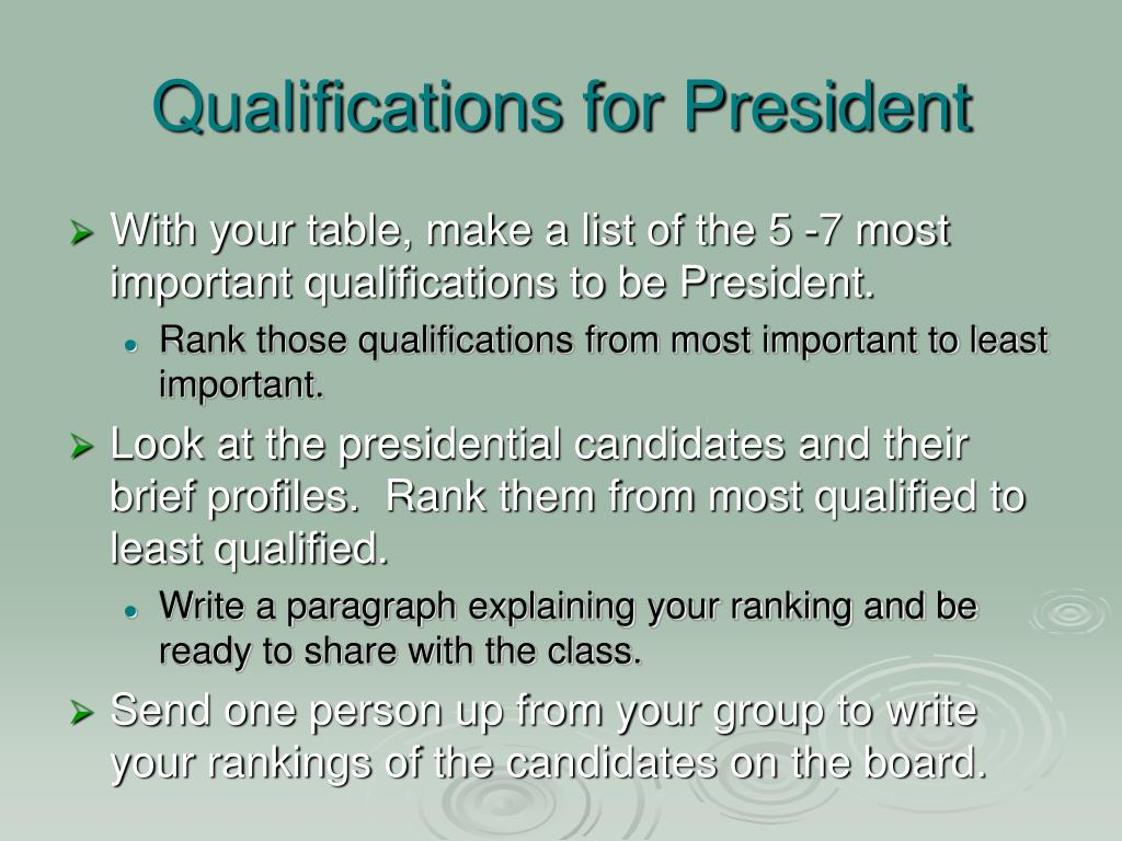 qualifications for president l.