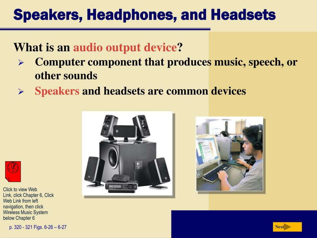 Speakers, Headphones, and Headsets