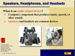 speakers headphones and headsets