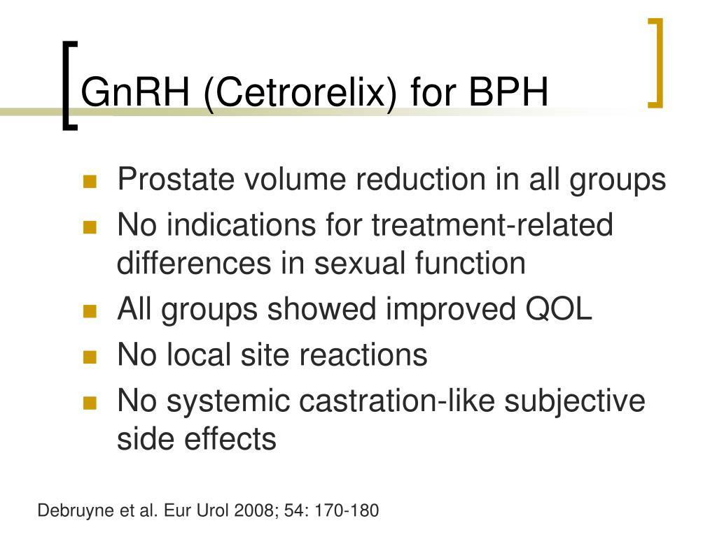 GnRH (Cetrorelix) for BPH