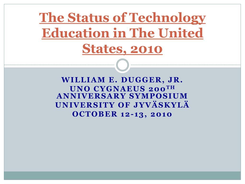the status of technology education in the united states 2010 l.
