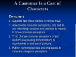 a customer is a cast of characters18