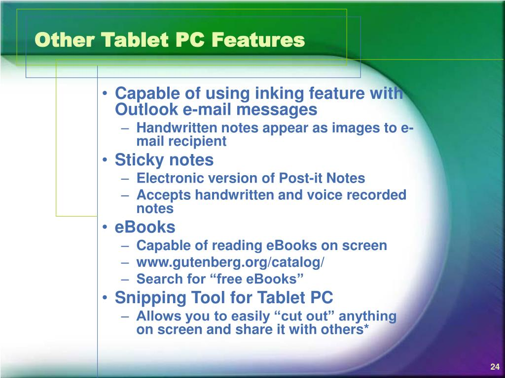 Other Tablet PC Features