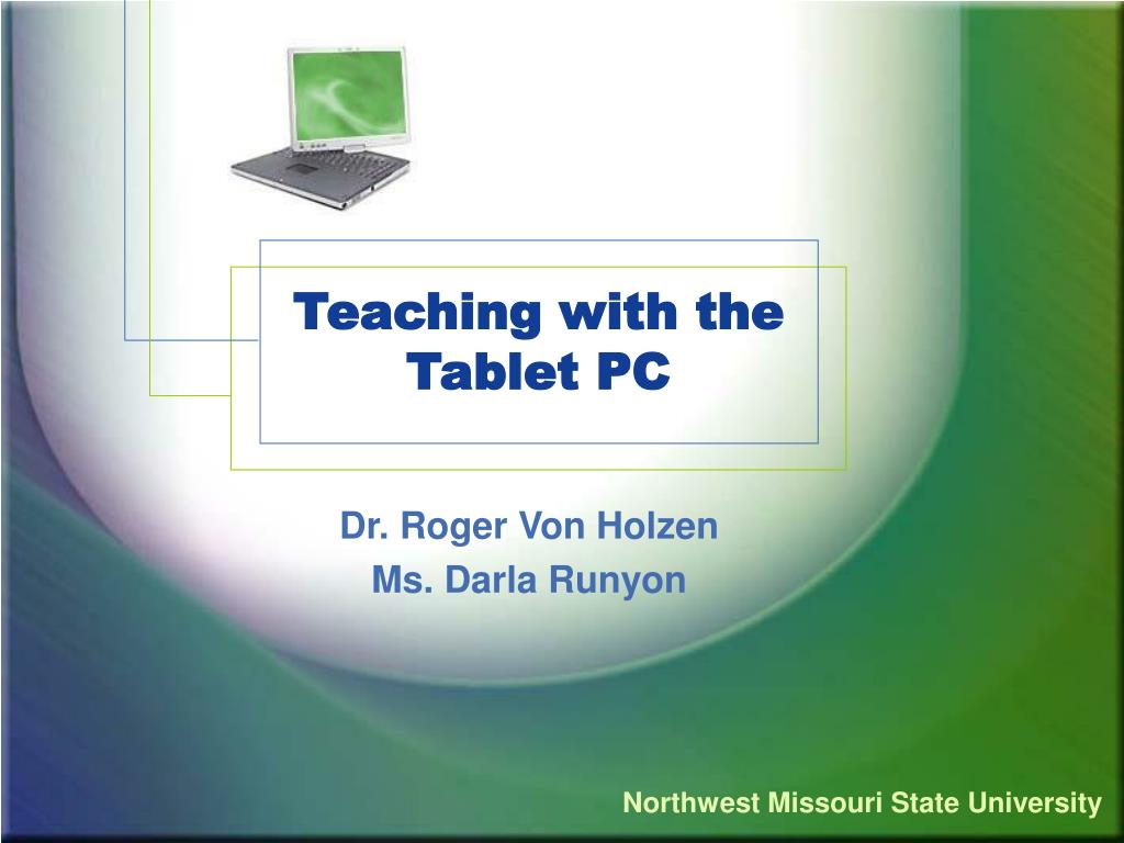 teaching with the tablet pc l.