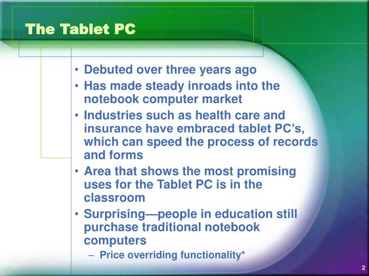 The tablet pc