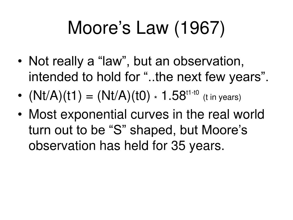 Moore's Law (1967)