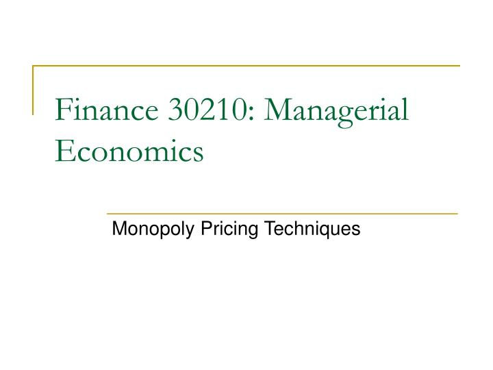 finance 30210 managerial economics n.