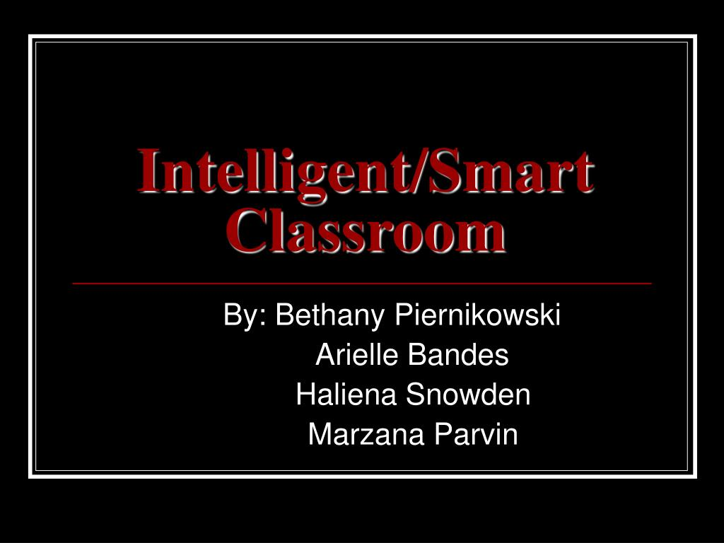 intelligent smart classroom l.