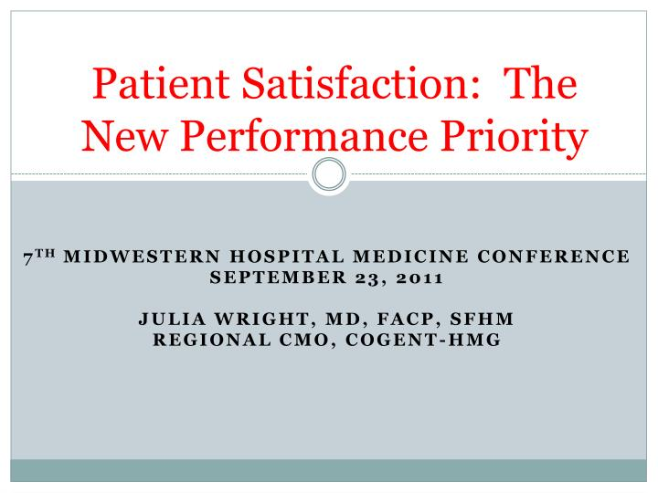 patient satisfaction the new performance priority n.