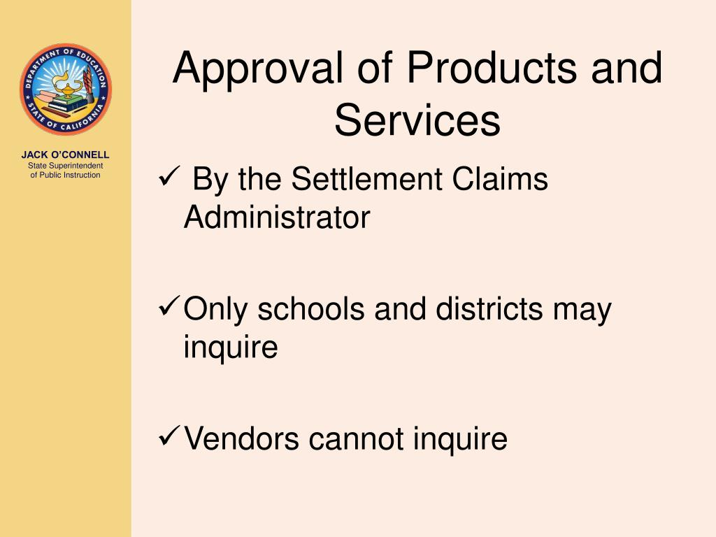 Approval of Products and Services
