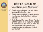how ed tech k 12 vouchers are allocated6