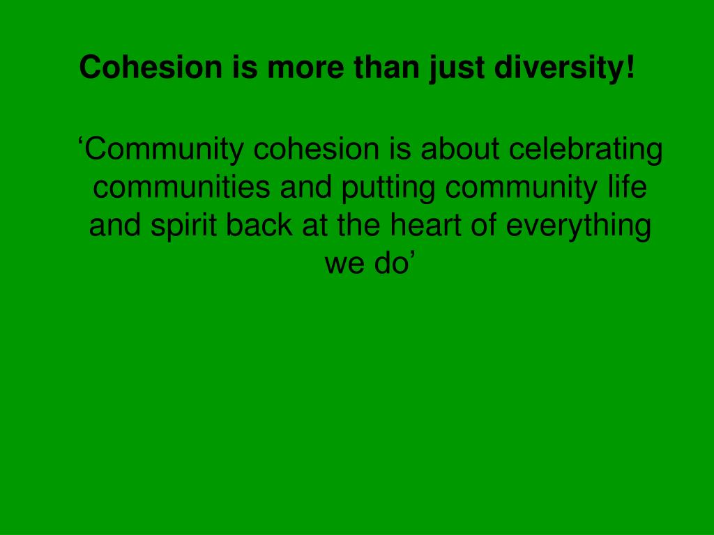 Cohesion is more than just diversity!