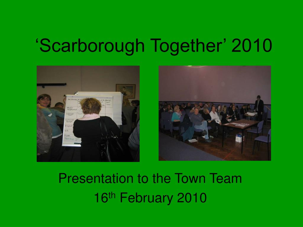 'Scarborough Together' 2010
