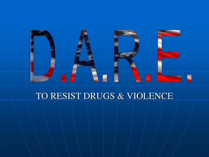 to resist drugs violence n.