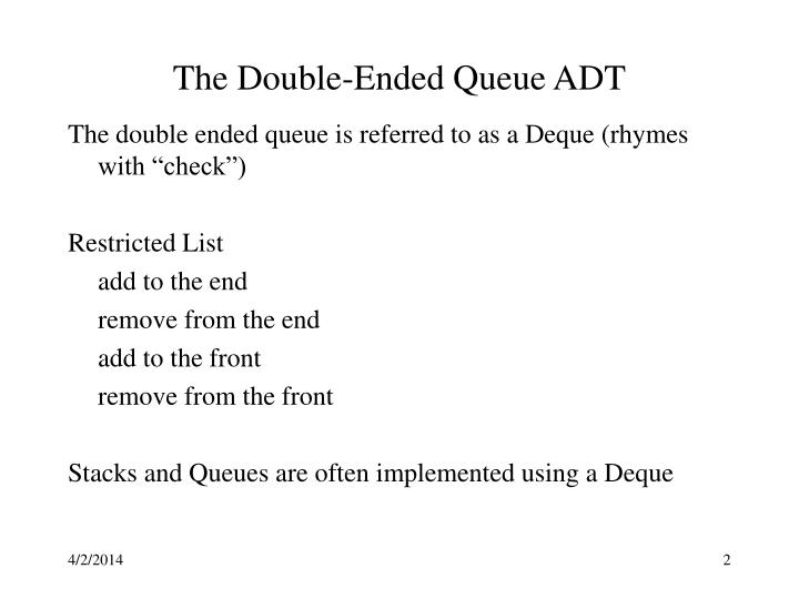 The double ended queue adt