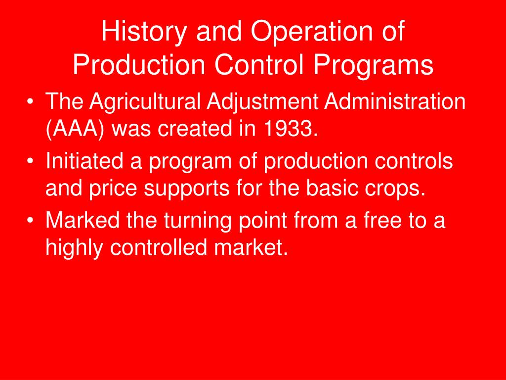 History and Operation of Production Control Programs