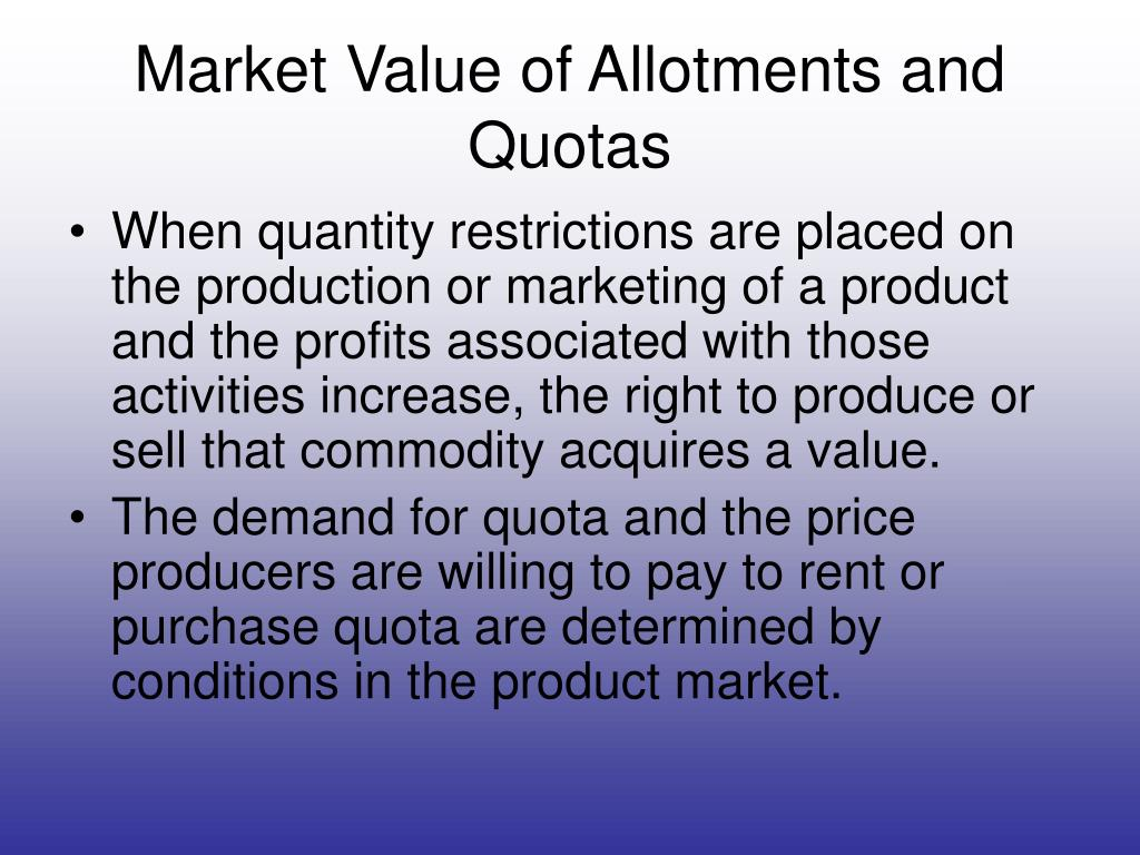 Market Value of Allotments and Quotas