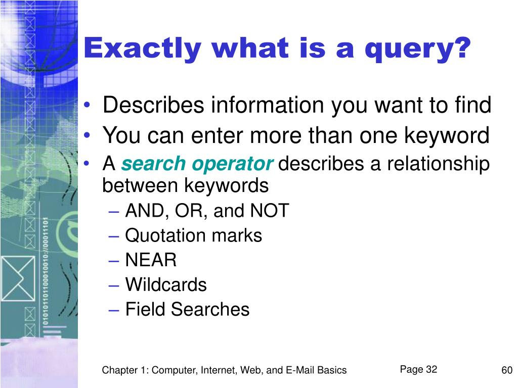 Exactly what is a query?