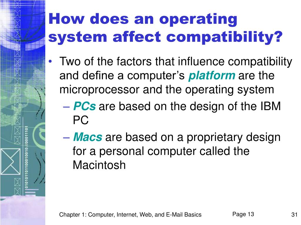 How does an operating system affect compatibility?