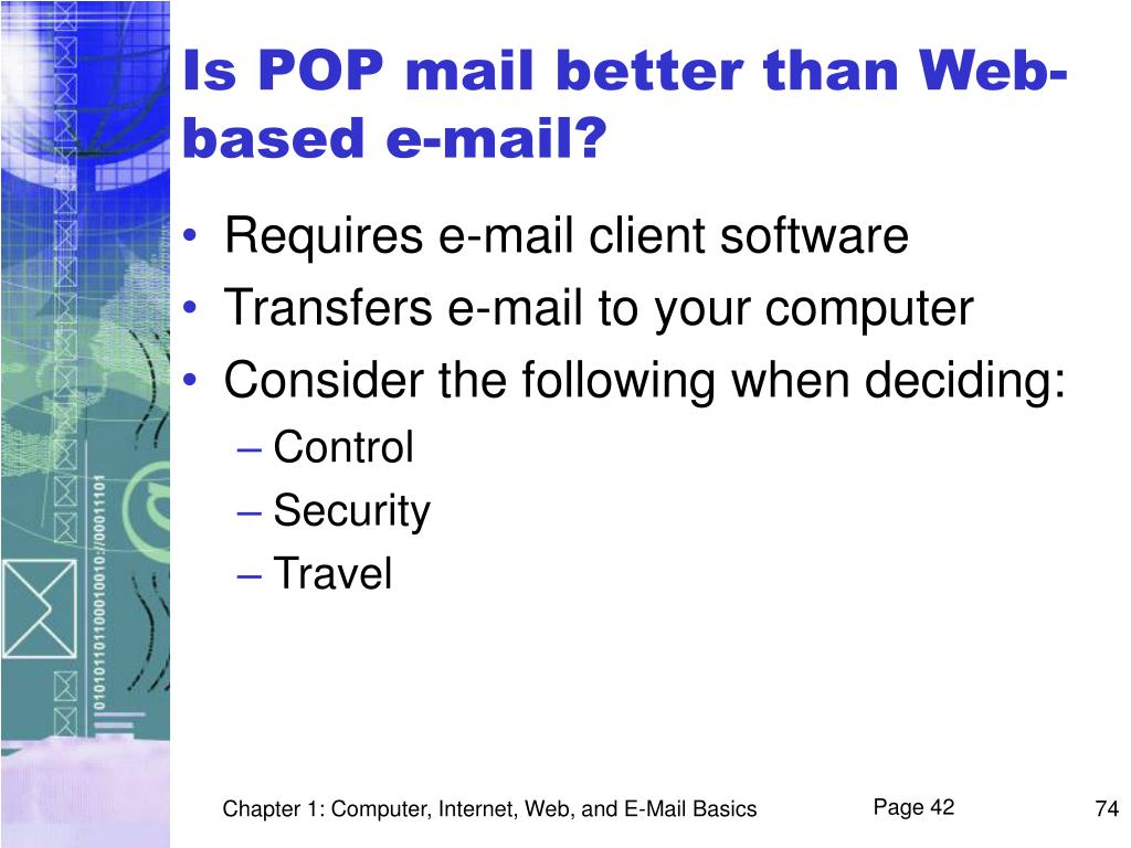 Is POP mail better than Web-based e-mail?