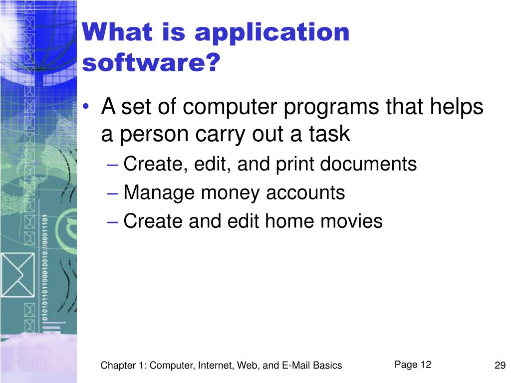 What is application software?