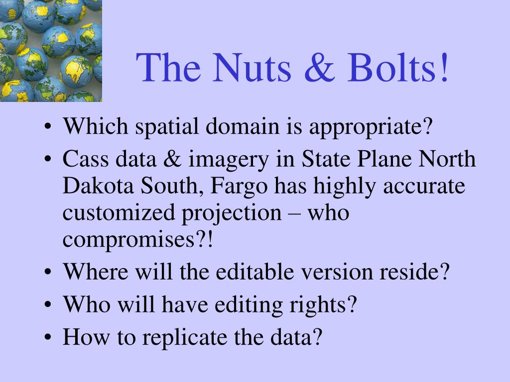 The Nuts & Bolts!