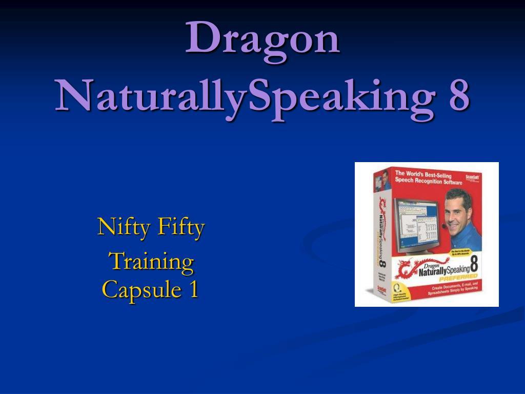 Dragon NaturallySpeaking 8