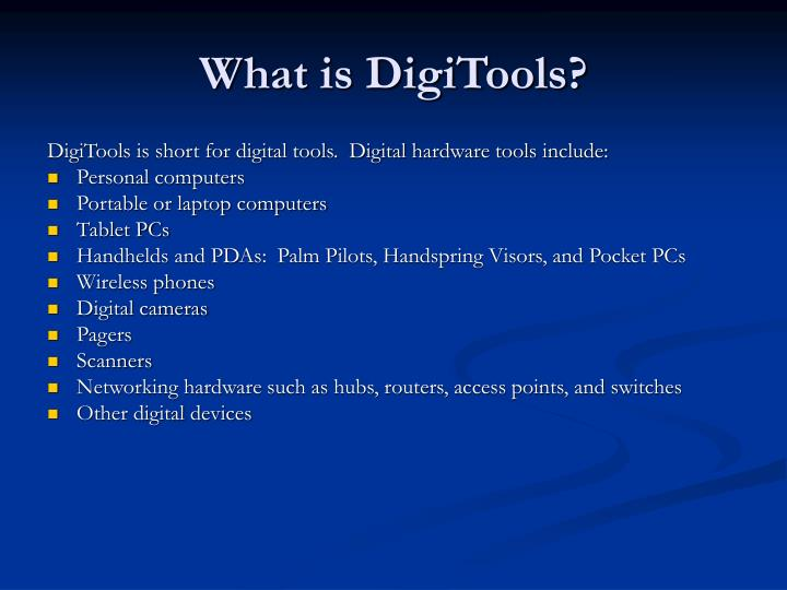 What is digitools