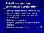 rotational motion centripetal acceleration