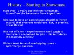 history starting in snowmass