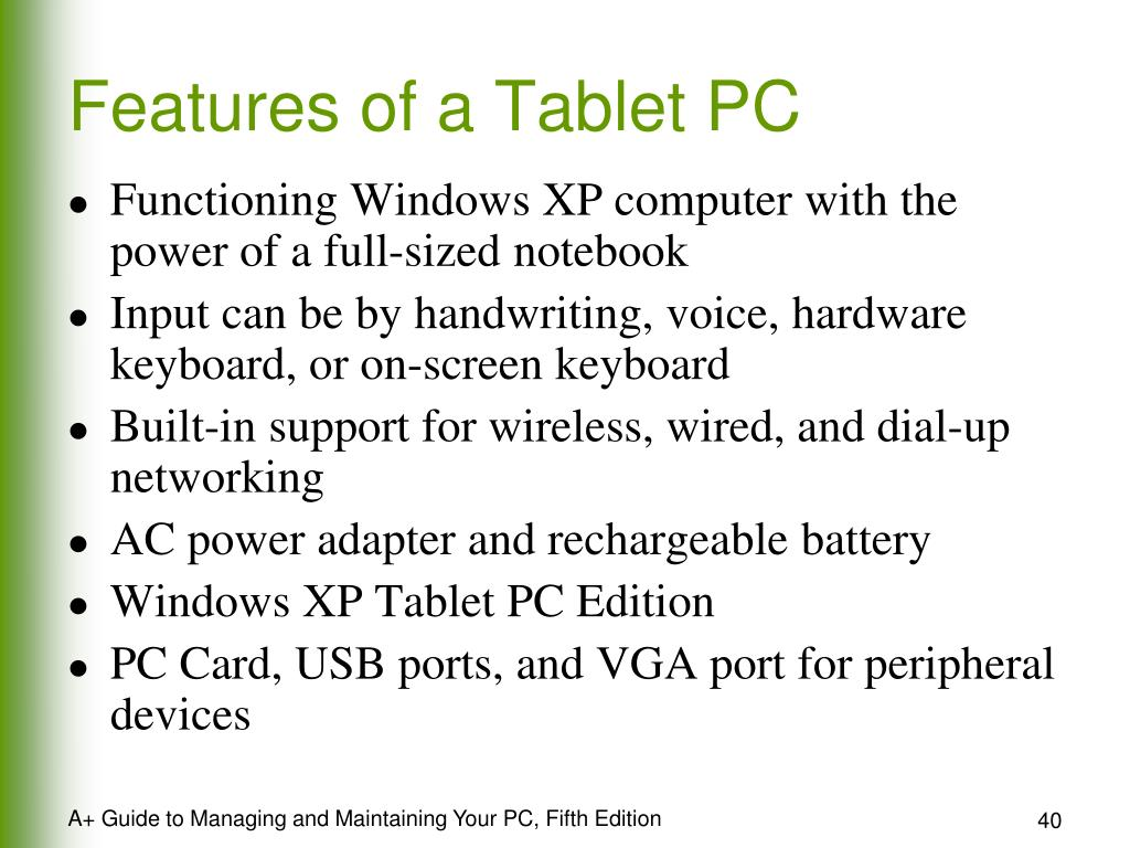 Features of a Tablet PC