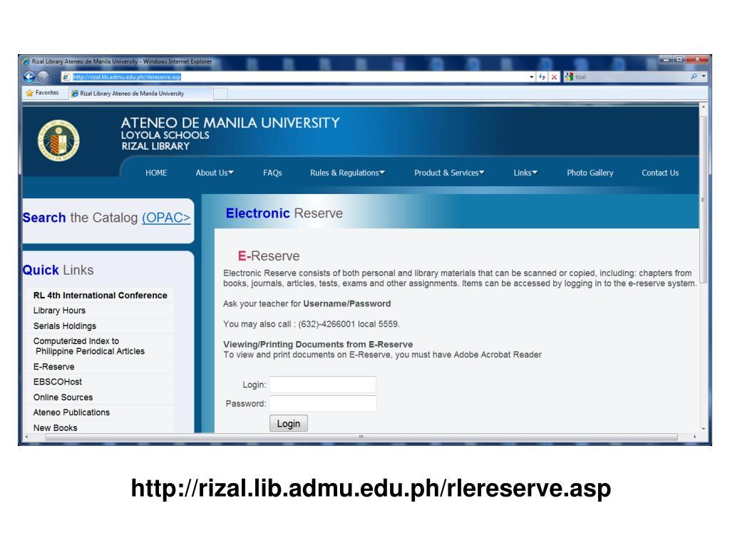 http://rizal.lib.admu.edu.ph/rlereserve.asp