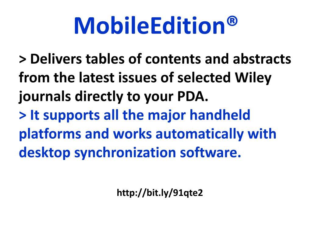 MobileEdition®