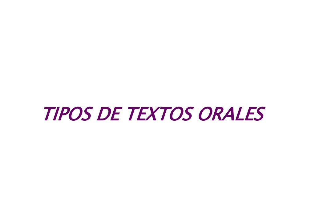 tipos de textos orales l.