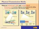physical transmission media41