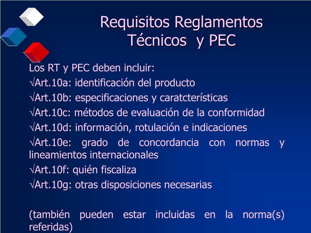 Requisitos Reglamentos Técnicos  y PEC