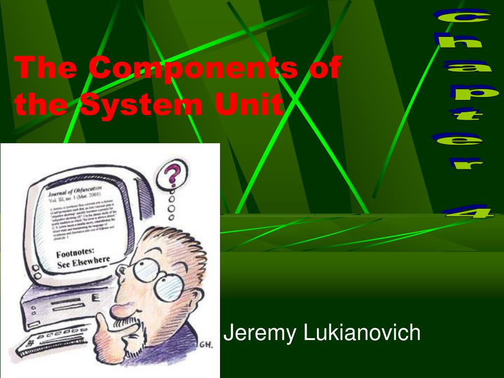 the components of the system unit l.