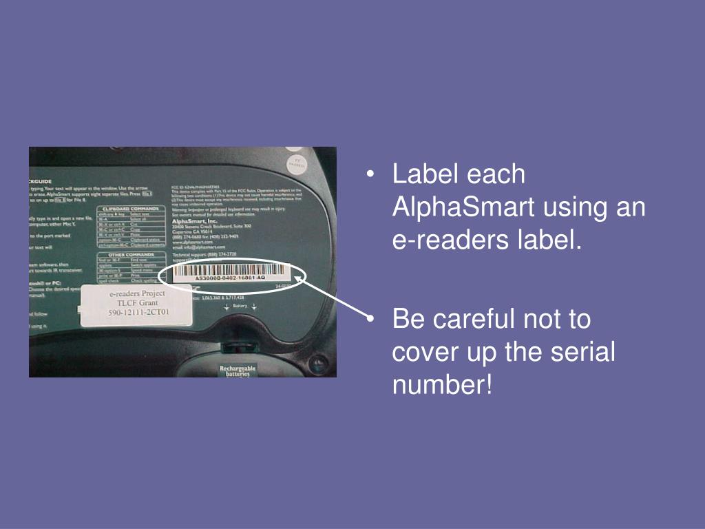 Label each AlphaSmart using an e-readers label.