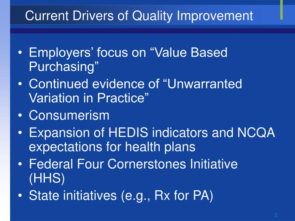 Current Drivers of Quality Improvement