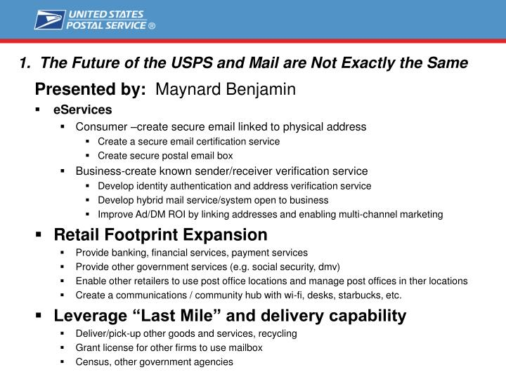 1 the future of the usps and mail are not exactly the same