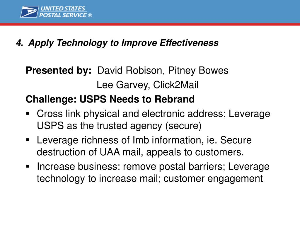 4.  Apply Technology to Improve Effectiveness